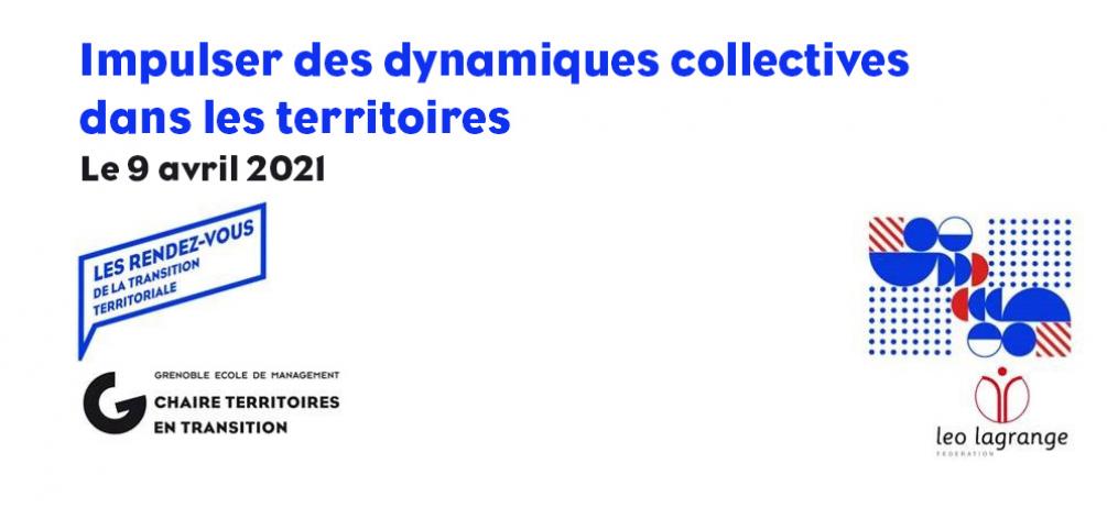 Retour sur le RDV de la Transition Territoriale : Impulser des dynamiques collectives dans les territoires